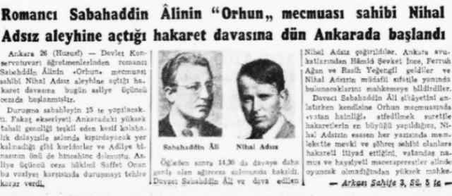 Nihal Atsız dönemin Başbakanı Şükrü Saracoğlu'na Orhun Dergisi'nde 1 Mart 1944'te ve yine bir ay sonra 1 Nisan 1944'te olmak üzere iki açık mektup kaleme alır. Bu mektuplarda Başbakan'a komünizmle ilgili şikayet ve uyarıda bulunur. Şikayet edilenlerin arasında Ahmed Cevad Emre, Sabahattin Ali, Sadrettin Celal Antel ve Hasan Âli Yücel de vardır.