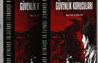 Geçmişten Günümüze Türkiye'de Güvenlik Korucuları Kitabı Ön Satışta!