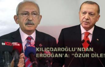 """Kılıçdaroğlu'ndan Erdoğan'a: """"Özür Dile!"""""""