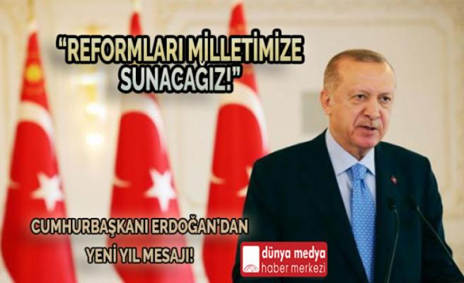 Cumhurbaşkanı Erdoğan'dan Yeni Yıl Mesajı!