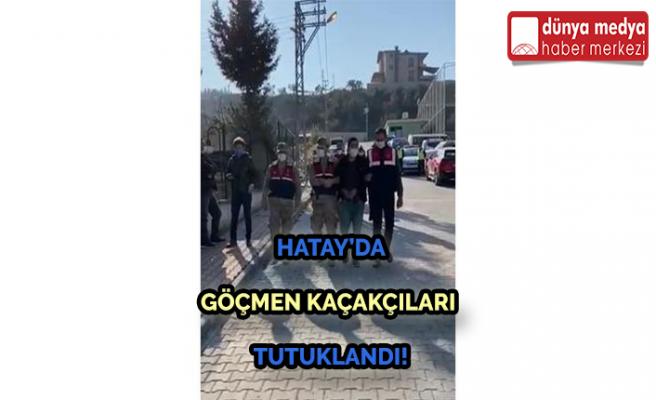 Hatay'da Göçmen Kaçakçıları Tutuklandı!