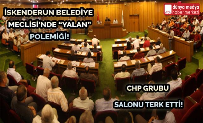 İskenderun Belediye Meclisi'nde Yalan Polemiği!