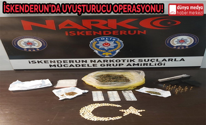 İskenderun'da Uyuşturucu Operasyonu!