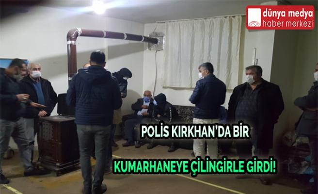 Polis Kırkhan'da bir Kumarhaneye Çilngir ile Girdi!