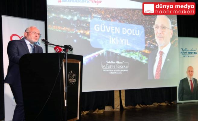 Başkan Tosyalı Belediyenin  2 yıllık Faaliyetlerini anlattı