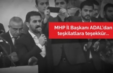 Milliyetçi Hareket Teşkilatlarından İl Başkanı Murat Adal'a gönül bağlılığı
