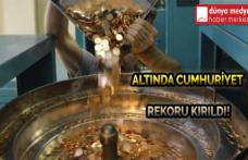 Altında Cumhuriyet Rekoru Kırıldı!
