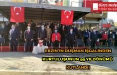 Erzin'in Düşman İşgalinden Kurtuluşunun 99.Yıldönümü Kutlandı!