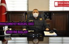 Payas Emniyet Müdürü Ekici Göreve Başladı!