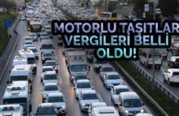 Motorlu Taşıtlar Vergileri Belli Oldu!