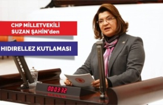 CHP Milletvekili Suzan ŞAHİN' den HIDIRELLEZ...