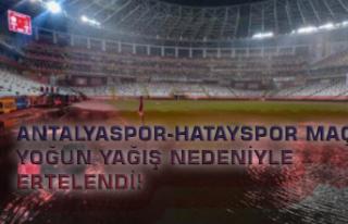 Antalyaspor-Hatayspor Maçı Yoğun Yağış Nedeniyle...