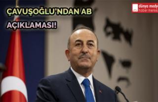 Çavuşoğlu'ndan AB Açıklaması!