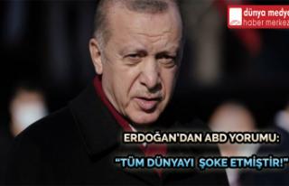 """Erdoğan'dan ABD Yorumu: """"Tüm Dünyayı..."""
