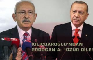 """Kılıçdaroğlu'ndan Erdoğan'a: """"Özür..."""