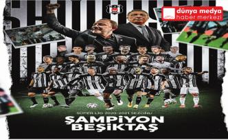 Süper Lig'de tarihi sezonun şampiyonu  Beşiktaş oldu!
