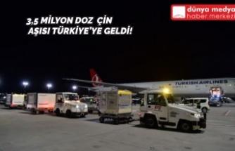 3,5 Milyon Doz Çin Aşısı Türkiye'ye Geldi!