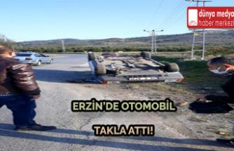 Erzin'de Otomobil Takla Attı!