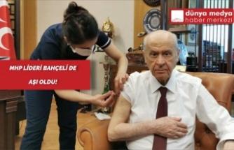 MHP Lideri Bahçeli de Aşı Oldu!