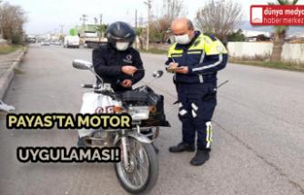Payas'ta Motor Uygulaması!