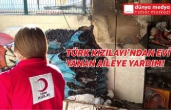 Türk Kızılayı'ndan Evi Yanan Aileye Yardım!