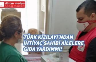 Türk Kızılayı'ndan İhtiyaç Sahibi Ailelere Gıda Yardımı!