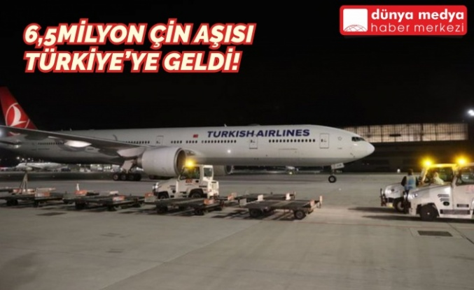 6,5 Milyon Çin Aşısı Türkiye'ye Geldi!