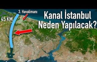 Kanal İstanbul'un Asıl Amacı Ne? | Kanal İstanbul Projesi Nedir?